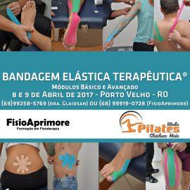 Curso Bandagem Elástica Terapêutica – Rio Branco – Acre | Porto Velho – RO