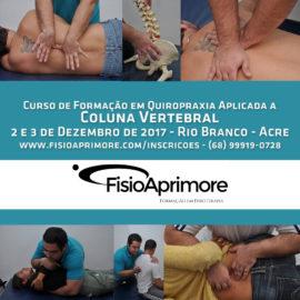 Curso de Quiropraxia Aplicada a Coluna Vertebral – Rio Branco – Acre e Porto Velho – RO